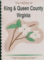 VA King and Queen County Virginia history from 1837 Howe/1937 Gwathmey/1940 WPA