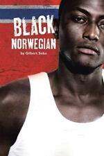 Black Norwegian by Gilbert Soba (2015, Hardcover)