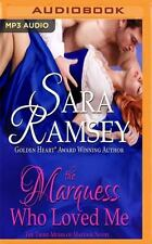 Muses of Mayfair: The Marquess Who Loved Me 3 by Sara Ramsey (2016, MP3 CD,...