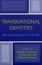 Transnational Identities: Becoming European in the EU (Governance in Europe Ser