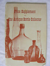 1969 Price Supplement to The Antique Bottle Collector
