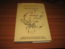 COUNTRY REMEDIES TRADITIONAL EAST ANGLIAN PLANT REMEDIES BY GABRIELLE HATFIELD