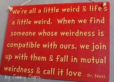 Dr. Seuss Inspired Mutual Weirdness Love Sign - Partner Wedding Engagement