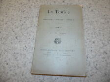 1900.Tunisie.T1.agriculture industrie..