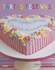 Tartas festivas: Pasteles y galletas con estilo, para todas las ocasiones (Spani