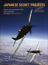 JAPONAISE Secret Projects : Experimental Aircraft of the Ija et IJN 1922-1945