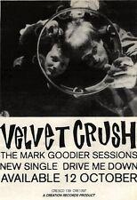 """17/10/92PGN22 VELVET CRUSH : DRIVE ME DOWN SINGLE ADVERT 7X5"""" MARK GOODIER"""