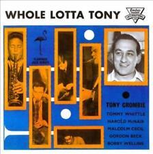 TONY CROMBIE & HIS FRIENDS - WHOLE LOTTA TONY NEW CD