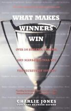 What Makes Winners Win: Over 100 Athletes, Coaches, and Managers Tell You the