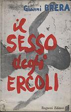 PRIMA EDIZIONE! IL SESSO DEGLI ERCOLI. G. Brera, Rognoni, Milano 1959 *mc3.1