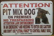 """Metal Warning Attention Pit Bull Mix Dog Sign For FENCE ,Beware Of Dog 8""""x12"""""""