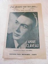 Partition J'ai pleuré sur tes Pas André Claveau