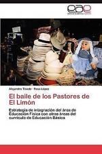 El baile de los Pastores de El Limón: Estrategia de integración del área de Educ