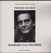 GASSMAN AUX ENCHERES   FERNAND MICHAUD   CENTRE CULTURE FRANCAIS DE MILAN  1983
