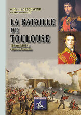 La Bataille de Toulouse (10 avril 1814) d'après les documents