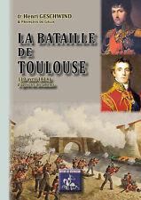 La Bataille de Toulouse (10 avril 1814) d'après les documents