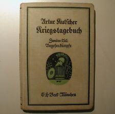 Artur Kutscher Kriegstagebuch 2 Teil Vogesenkämpfe 1916