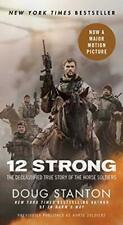 Horse Soldiers : The Extraordinary Story of a Band of U. S. Soldiers Who Rode...
