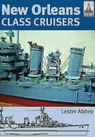 New Orleans Class Cruisers, Paperback by Abbey, Lester, Brand New, Free shipp...