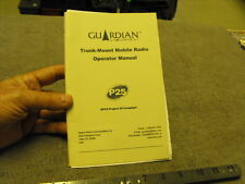 Guardian By Datron Trunk Mounter Radio Opearators Manual