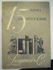 """ 15 ANNI DI SUCCESSI "" LONGANESI & C. 15 OTTOBRE 1961 IK-10-117"