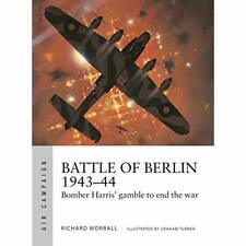 Battle of Berlin 1943-44: Bomber Harris' gamble to end  - Paperback / softback N
