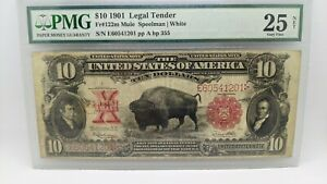 1901 $10 Legal Tender Bison Note - PMG 25 NET - Fr#122m - Large Size Note