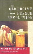 The Old Regime and the French Revolution Alexis de Tocqueville Paperback