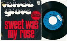 "VELVET GROOVE 45 TOURS 7"" BELGIUM SWEET WAS MY ROSE"