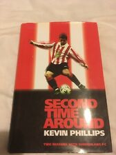 KEVIN PHILLIPS AUTOBIOGRAPHY - SECOND TIME AROUND - SIGNED EDITION! SUNDERLAND