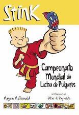 Stink. Campeonato Mundial de Lucha de Pulgares by Megan McDonald (2015,...