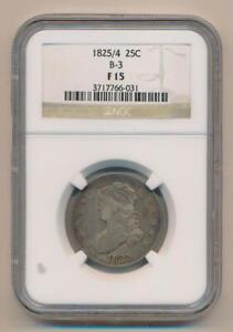 1825/4 Bust Quarter, B-3. NGC F15