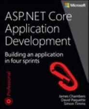 ASP.NET CORE APPLICATION DEVELOPMENT - CHAMBERS, JAMES/ PAQUETTE, DAVID/ TIMMS,