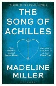 The Song of Achilles: Bloomsbury Modern Classics | Madeline Miller