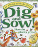 Dig and Sow!: How Do Plants Grow? by Janice Lobb (Paperback, 2002)
