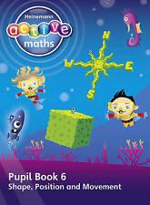 Heinemann Active Maths - First Level - Beyond Number - Pupil Book 6 - Shape, Pos