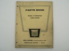 Vtg Oliver Model 74 Mounted Corn Picker Service Parts Catalog Book Manual 1963
