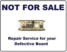318010102 Repair Service ONLY for Frigidaire Oven Control Board