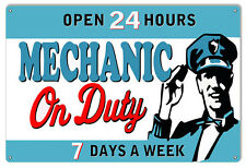 Open 24 Hours Mechanic On Duty Sign 12X18