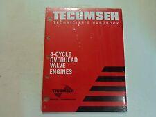 2004 Tecumseh Technicians Handbook 4 Cycle Overhead Valve Engines Manual NEW OEM