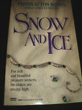 Snow and Ice by Parris Afton Bonds Aug 1990 Paperback