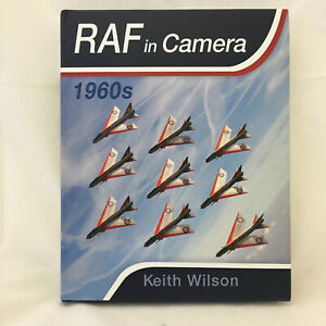 RAF in Camera: 1960s - Keith Wilson