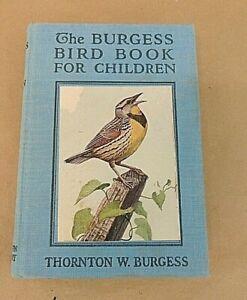 THE BURGESS BIRD BOOK FOR CHILDREN, COPYRIGHT 1919, THORNTON W. BURGESS
