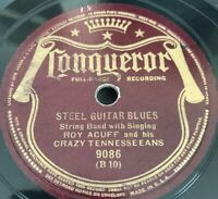 ROY ACUFF 78 Conqueror 9086 Steel Guitar Blues and Steel Guitar Chimes V/V