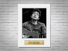 Bob Dylan A4 Printed Signed Autograph Photo Display Mount Gift