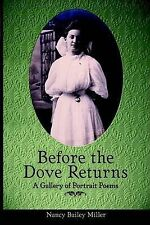 NEW Before the Dove Returns by Nancy Bailey Miller