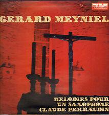 """GERARD MEYNIEL / C. PERRAUDIN """"MELODIE POUR UN SAXOPHONE"""" 70'S LP"""