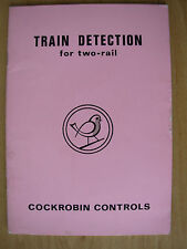 COCKROBIN CONTROLS CATALOGUE FOR TRAIN DETECTION FOR TWO-RAIL