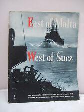 East of Malta - West of Suez - Naval War in the Eastern Mediterranean 1939-41