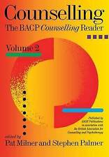 Counselling: The BACP Counselling Reader, Volume 2 by